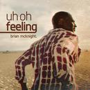 Uh Oh Feeling (Single) thumbnail
