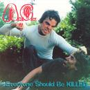 Everyone Should Be Killed thumbnail