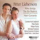 Peter Lieberson: Rilke Songs; The Six Realms; Horn Concerto thumbnail