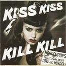 Kiss Kiss Kill Kill thumbnail