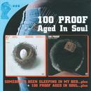Somebody's Been Sleeping / 100 Proof Aged In Soul thumbnail