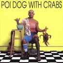 Poi Dog With Crabs thumbnail