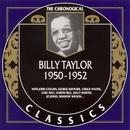 Chronological Classics: Billy Taylor 1950-1952 thumbnail