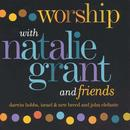 Worship With Natalie Grant And Friends thumbnail