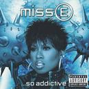 Miss E... So Addictive (Explicit) thumbnail