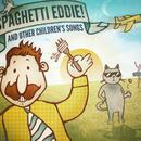 Spaghetti Eddie! & Other Children's Songs thumbnail