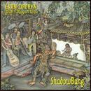 Evan Ziporyn: Shadow Bang With I Wayan Wija thumbnail