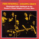 Amazing Grace: Mississippi Delta Spirituals By The Hunter's Chapel Singers Of Como, Miss. thumbnail