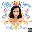 Teenage Dream - The Complete Confection (Explicit) thumbnail