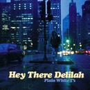 Hey There Delilah thumbnail