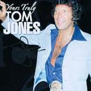 Yours Truly Tom Jones thumbnail