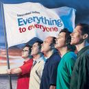Everything To Everyone thumbnail