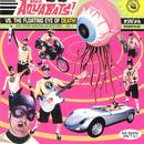 The Aquabats Vs. The Floating Eye Of Death! thumbnail