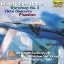 Rouse: Symphony No. 2; Flute Concerto; Phaethon thumbnail