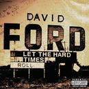 Let The Hard Times Roll (Explicit) thumbnail