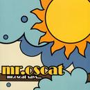 Mr. Oscat Says... thumbnail