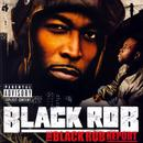 The Black Rob Report (Explicit) thumbnail
