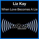 When Love Becomes A Lie (Single) thumbnail