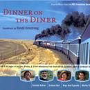 Dinner On The Diner: Original Music From The Pbs Primetime Series thumbnail