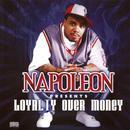Napoleon Presents Loyalty Over Money (Explicit) thumbnail