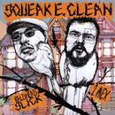 Squeak E. Clean Presents Baldhead Slick / 2 Mex thumbnail