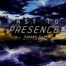Past To Presence thumbnail
